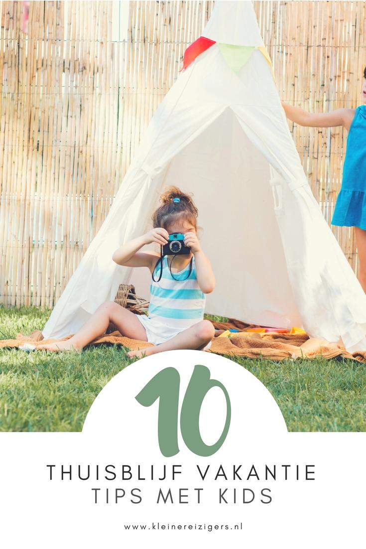 10 thuisblijf vakantie tips met kids | Kleine Reizigers
