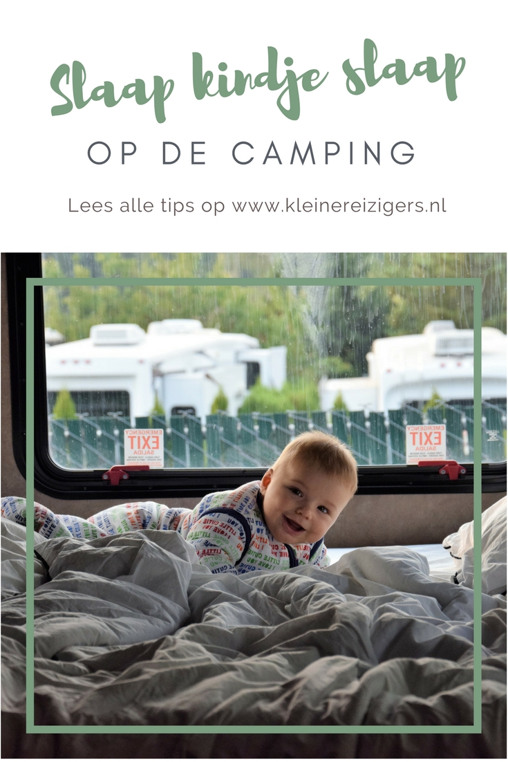 Slaap kindje slaap, op de camping | Kleine Reizigers